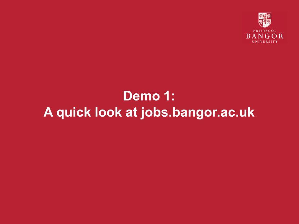 Demo 1: A quick look at jobs.bangor.ac.uk