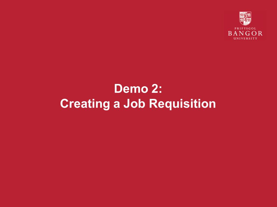 Demo 2: Creating a Job Requisition