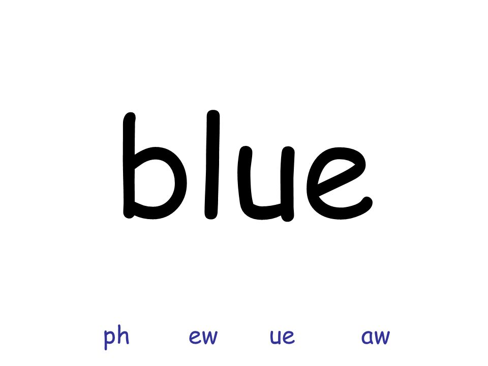 blue ph ew ue aw