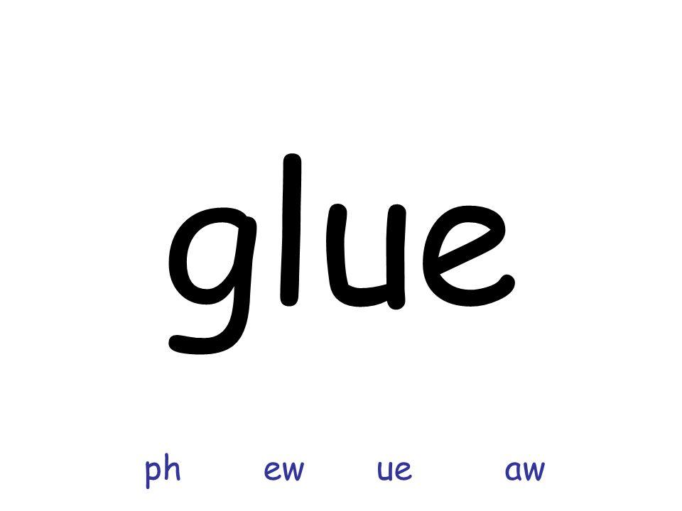 glue ph ew ue aw