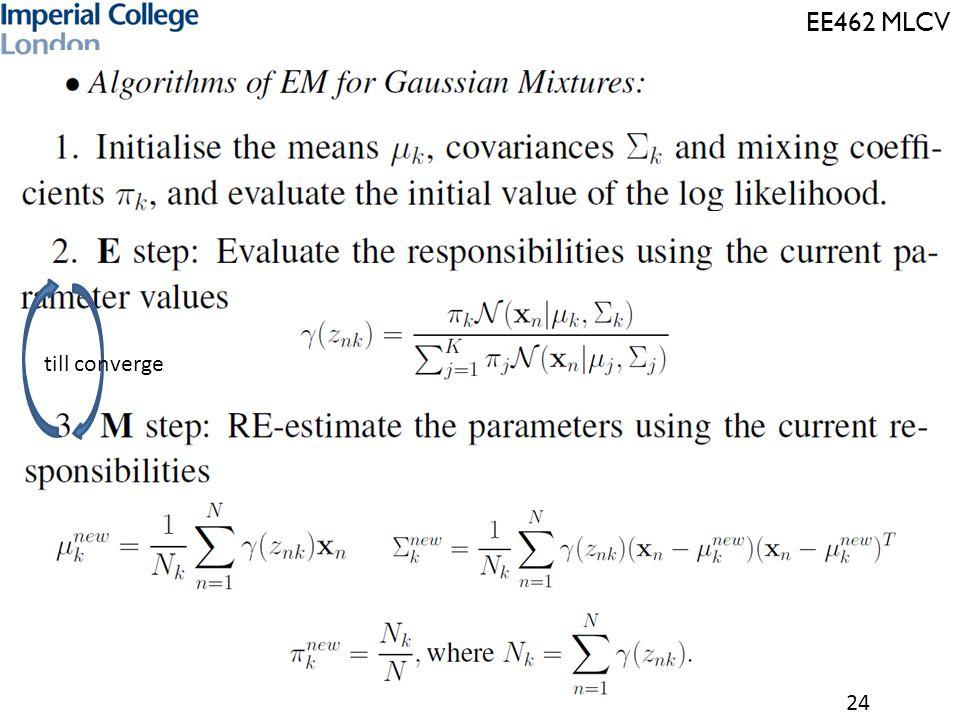 EE462 MLCV 24 till converge