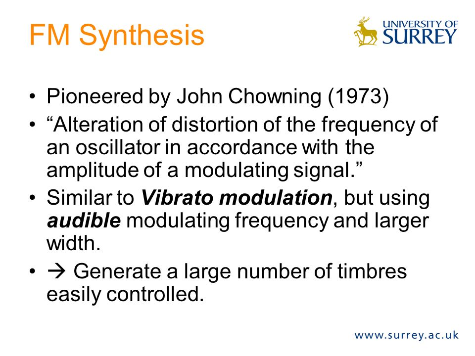 Plan Distortion-based synthesis –FM synthesis –Waveshaping Substractive synthesis Summary
