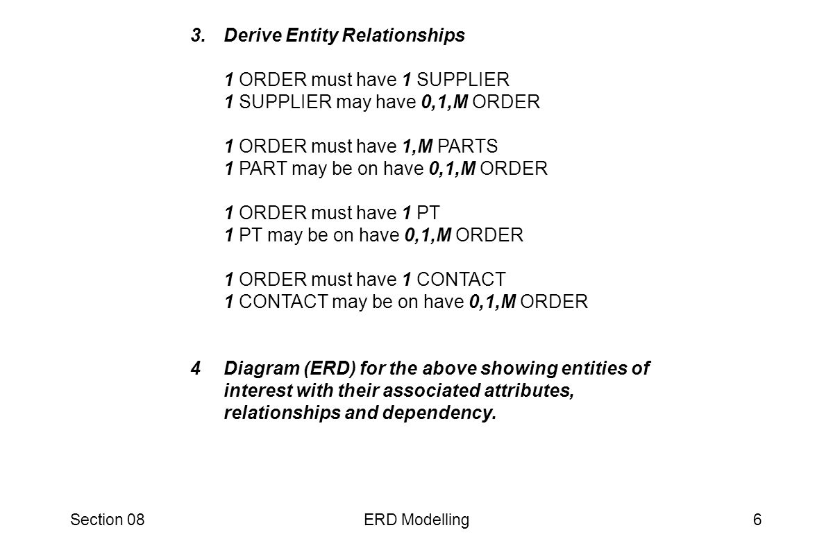 Section 08ERD Modelling27 End of Lecture