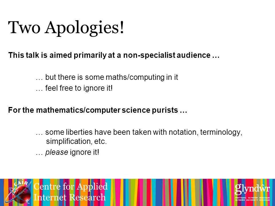 Centre for Applied Internet Research Two Apologies.