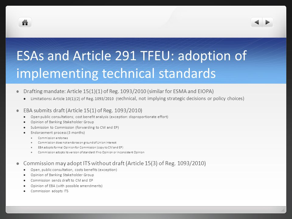 ESAs and Article 291 TFEU: adoption of implementing technical standards Drafting mandate: Article 15(1)(1) of Reg.