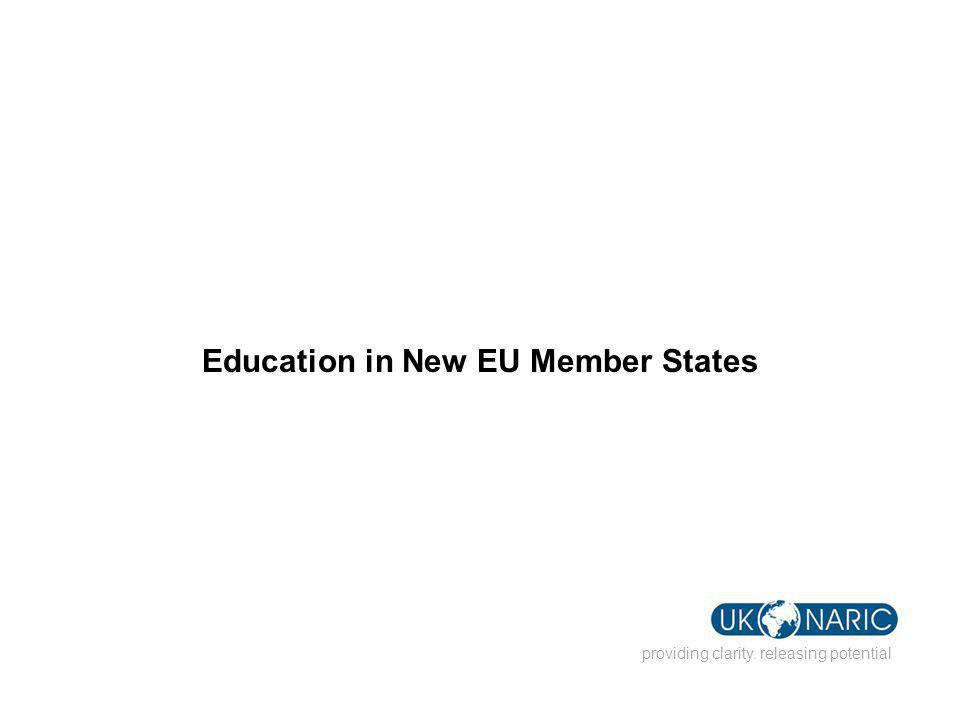 Education in New EU Member States providing clarity. releasing potential