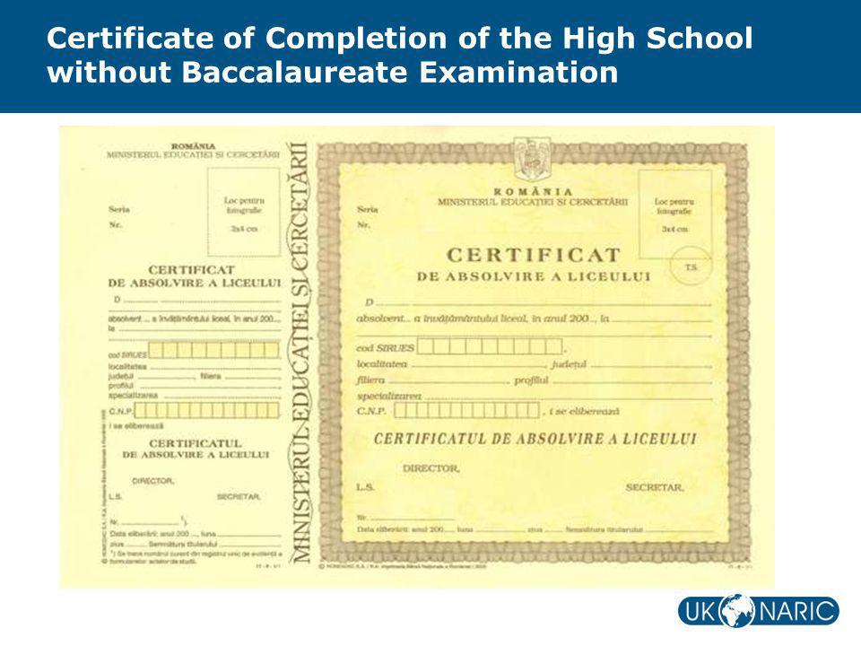 Certificate of Completion of the High School without Baccalaureate Examination