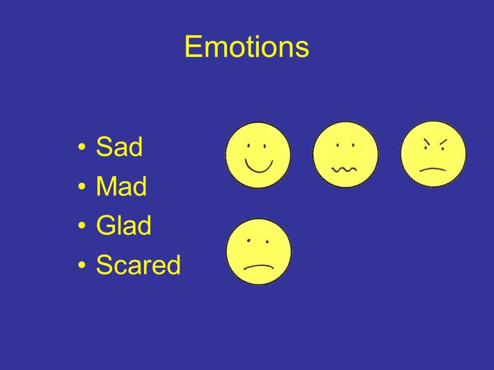 Emotions Sad Mad Glad Scared