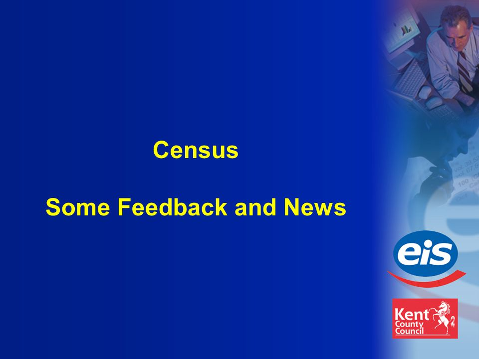Census Some Feedback and News