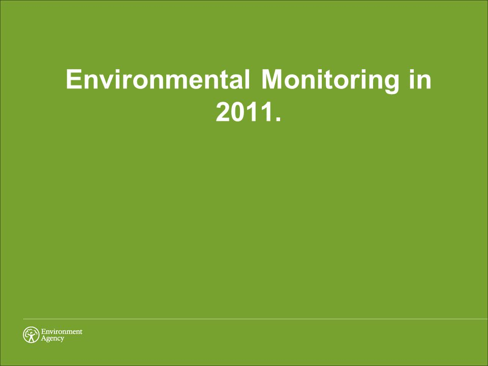 Environmental Monitoring in 2011.