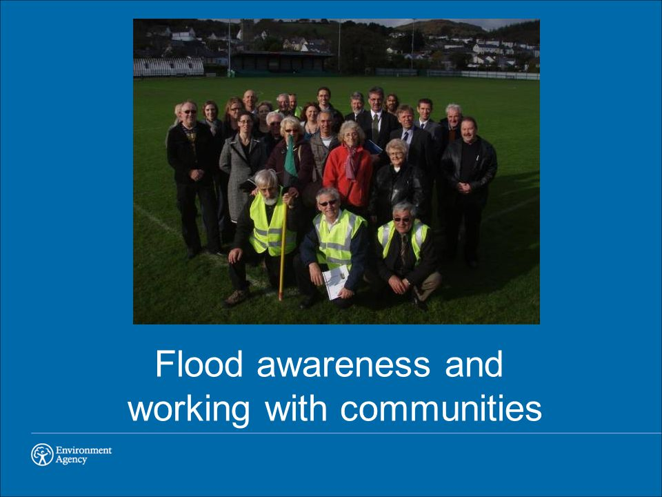 Flood awareness and working with communities