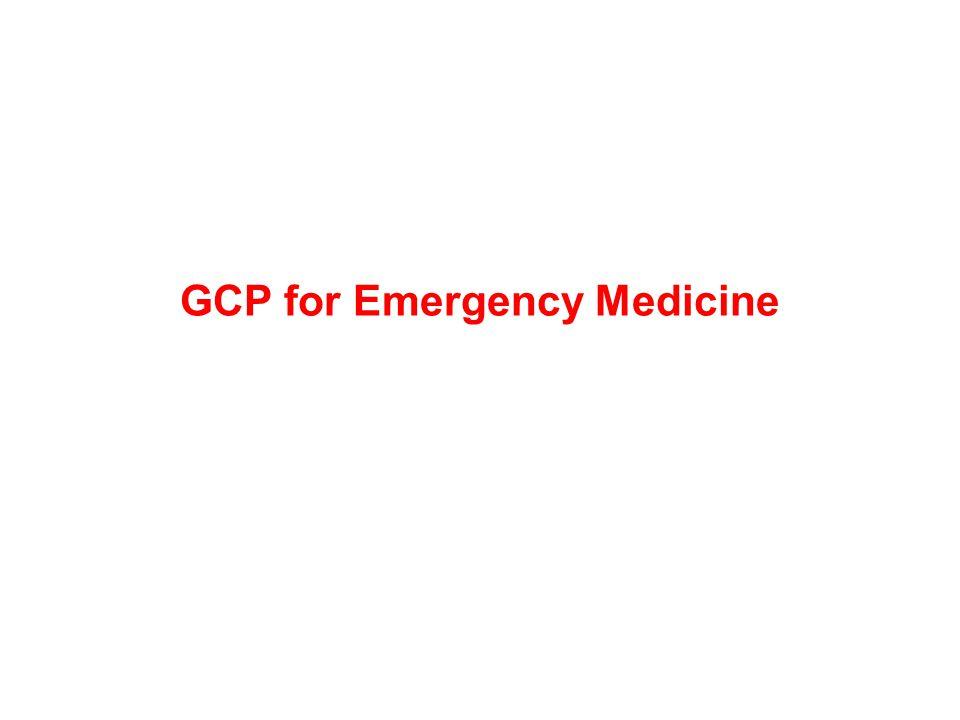 GCP for Emergency Medicine