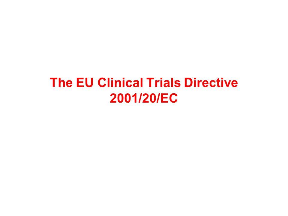 The EU Clinical Trials Directive 2001/20/EC