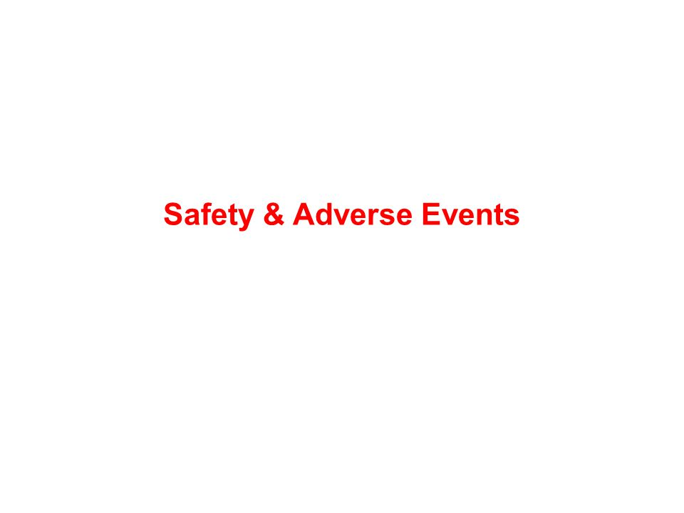 Safety & Adverse Events