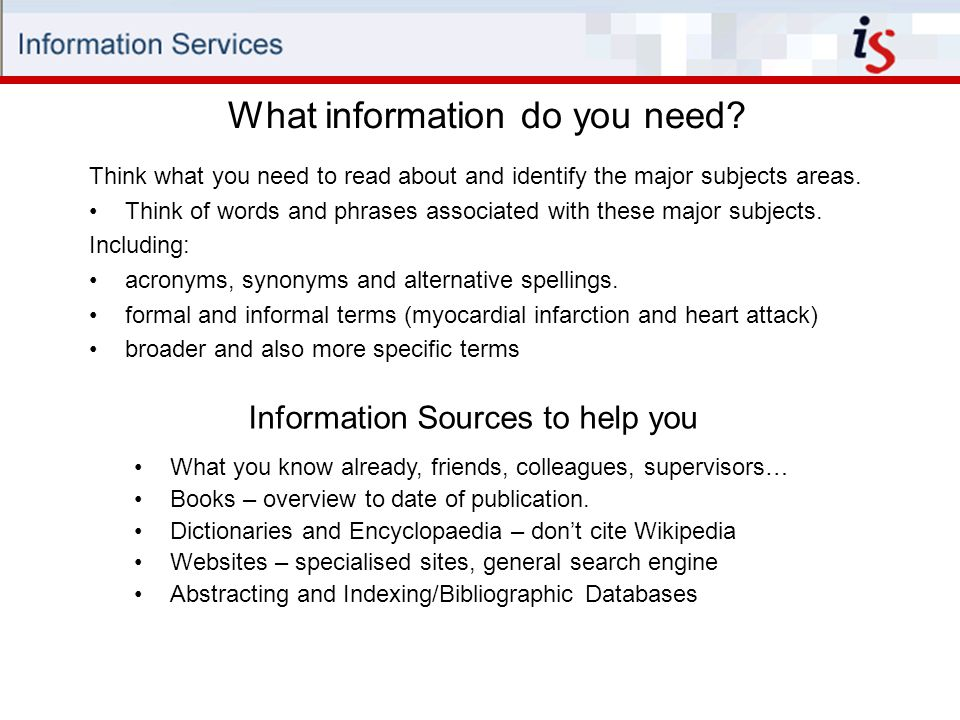 What information do you need.
