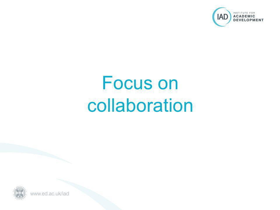 Focus on collaboration