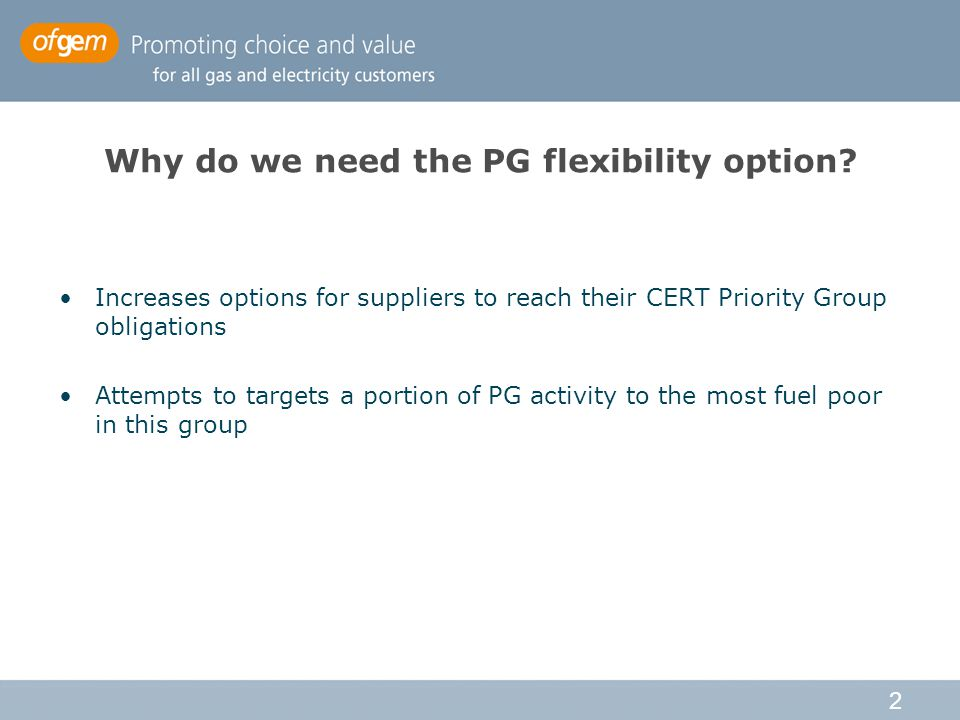2 Why do we need the PG flexibility option.