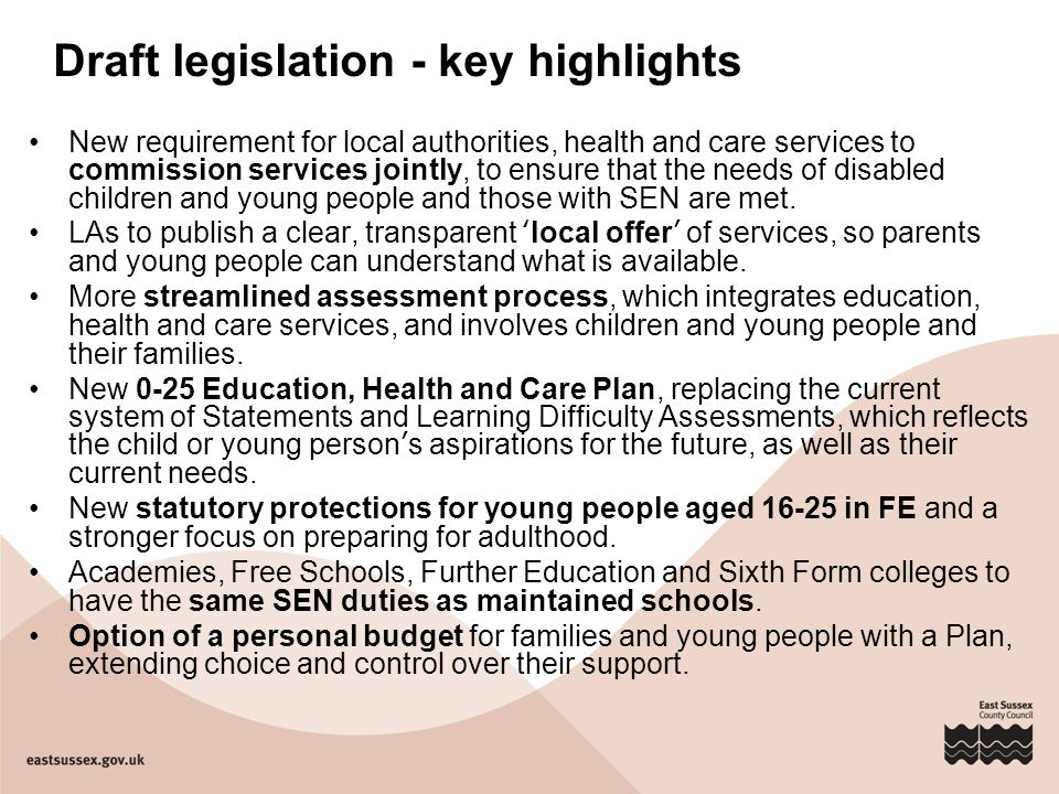 Draft legislation - key highlights New requirement for local authorities, health and care services to commission services jointly, to ensure that the