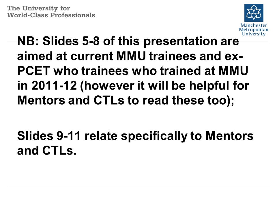 Trainees/ ex MMU trainees: Q: What might I be asked to do.