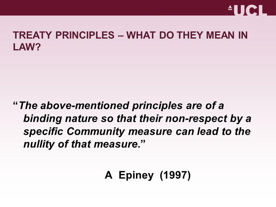 TREATY PRINCIPLES – WHAT DO THEY MEAN IN LAW.