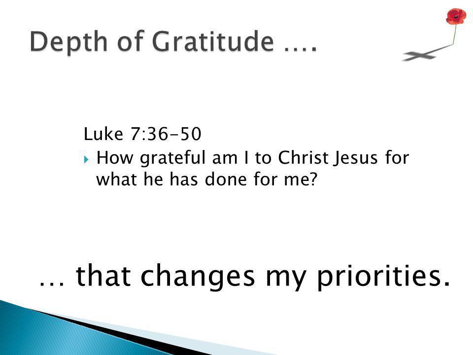 Priorities … Luke 14:25-33