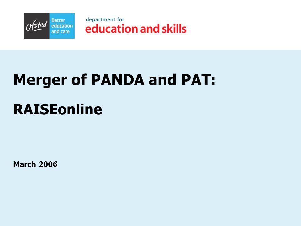 Merger of PANDA and PAT: RAISEonline March 2006
