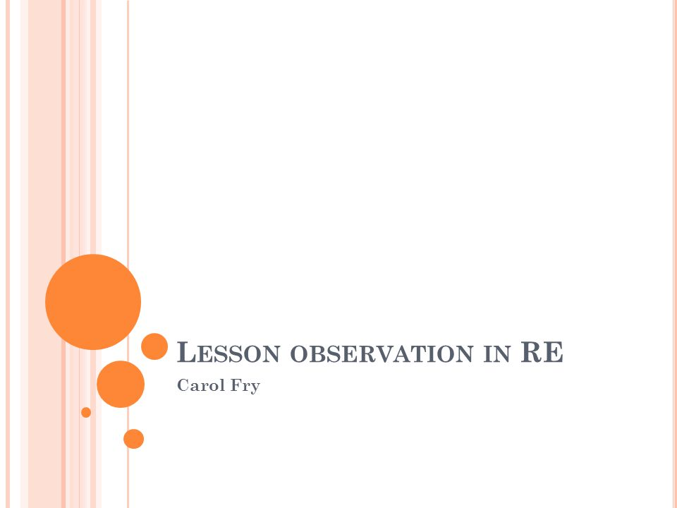 L ESSON OBSERVATION IN RE Carol Fry