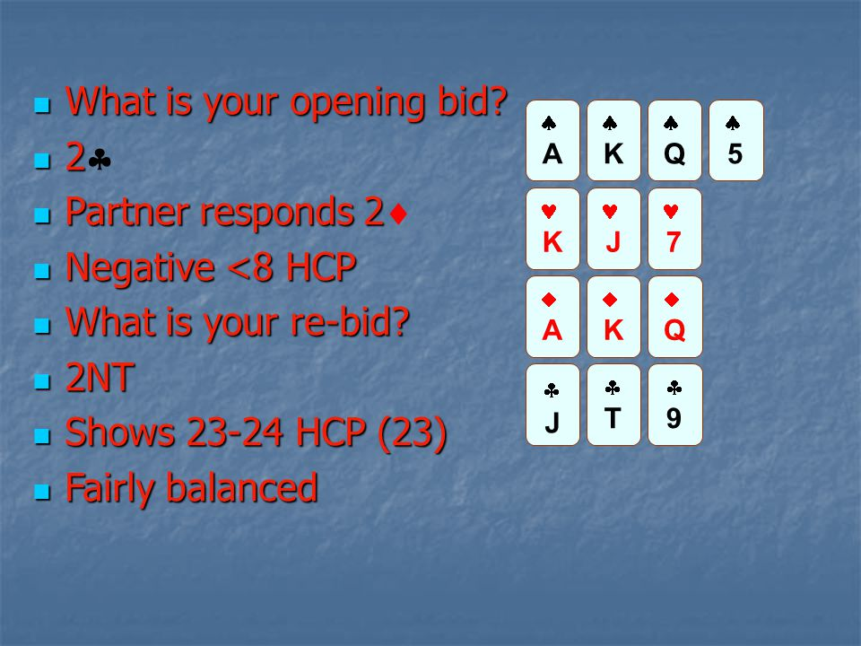 What is your opening bid. What is your opening bid.