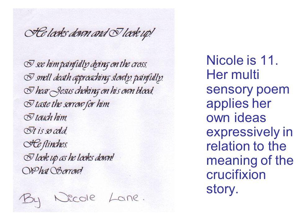 Nicole is 11.