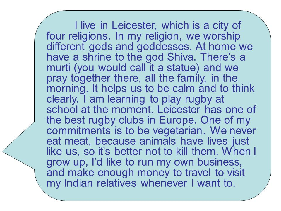 I live in Leicester, which is a city of four religions.