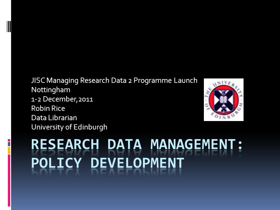 The policy for management of research data was approved by the University Court on 16 May, 2011.