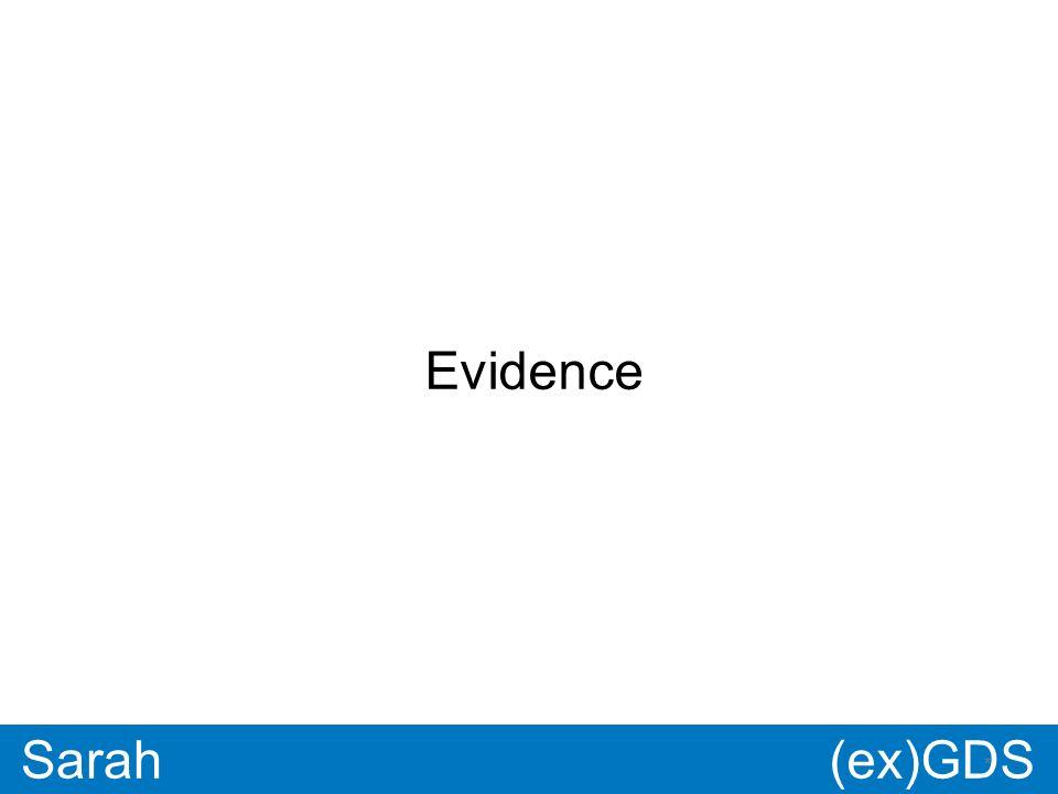 GDS * Paul * Sarah Evidence (ex)GDS