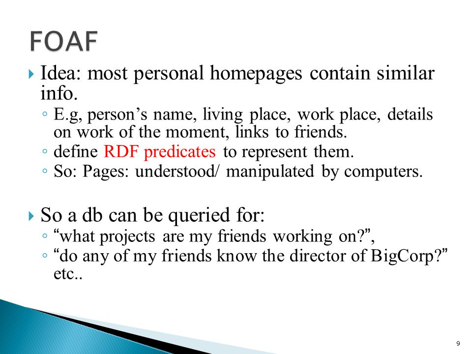 Idea: most personal homepages contain similar info.