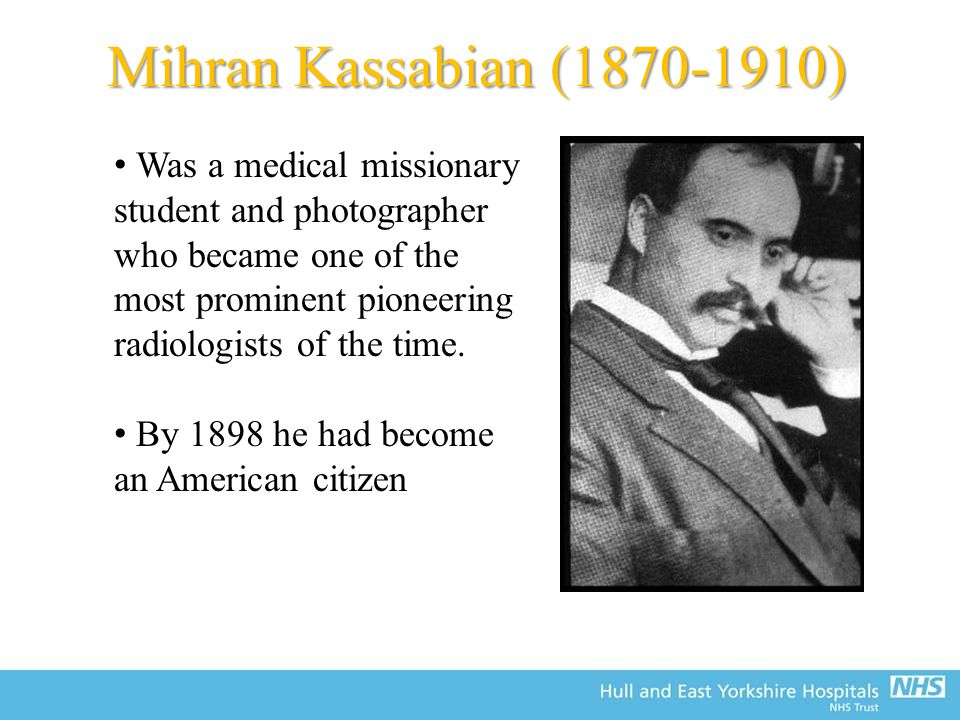 Was a medical missionary student and photographer who became one of the most prominent pioneering radiologists of the time.