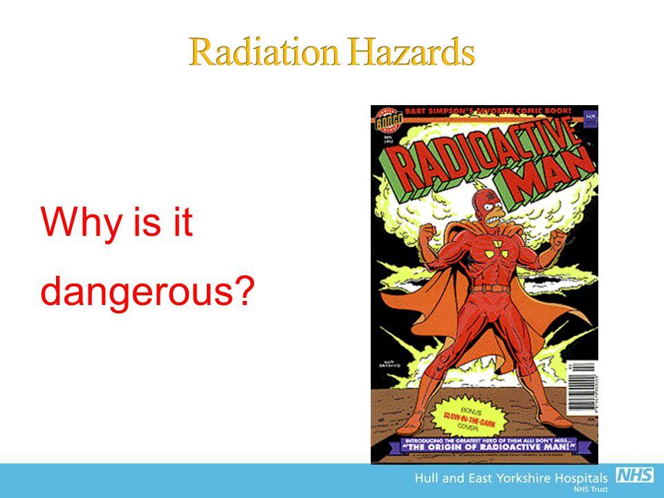 Why is it dangerous?