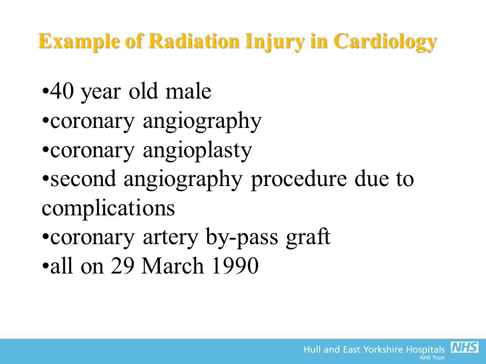 Example of Radiation Injury in Cardiology 40 year old male coronary angiography coronary angioplasty second angiography procedure due to complications coronary artery by-pass graft all on 29 March 1990