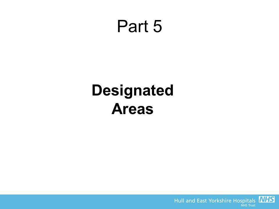 Part 5 Designated Areas