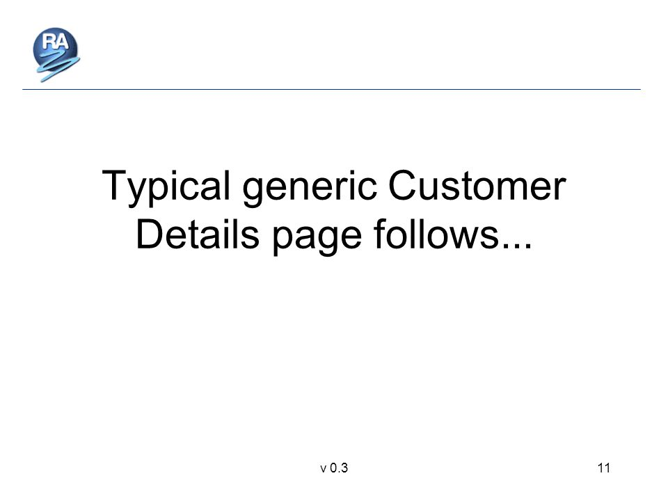v 0.311 Typical generic Customer Details page follows...