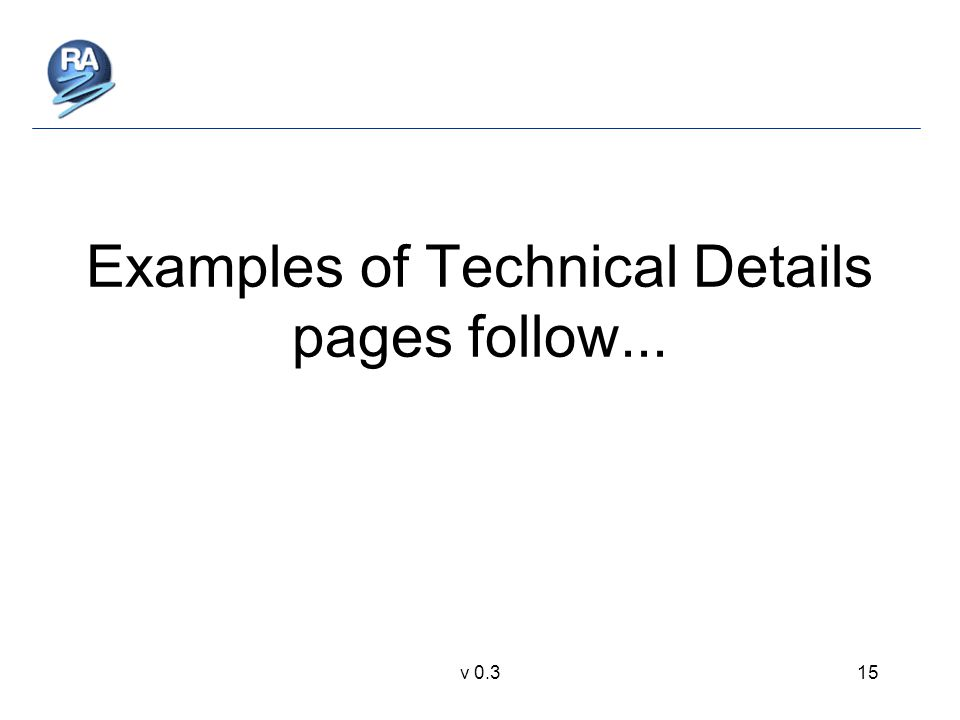 v 0.315 Examples of Technical Details pages follow...