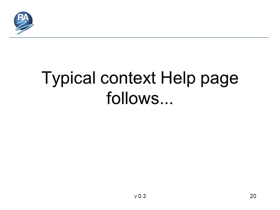 v 0.320 Typical context Help page follows...