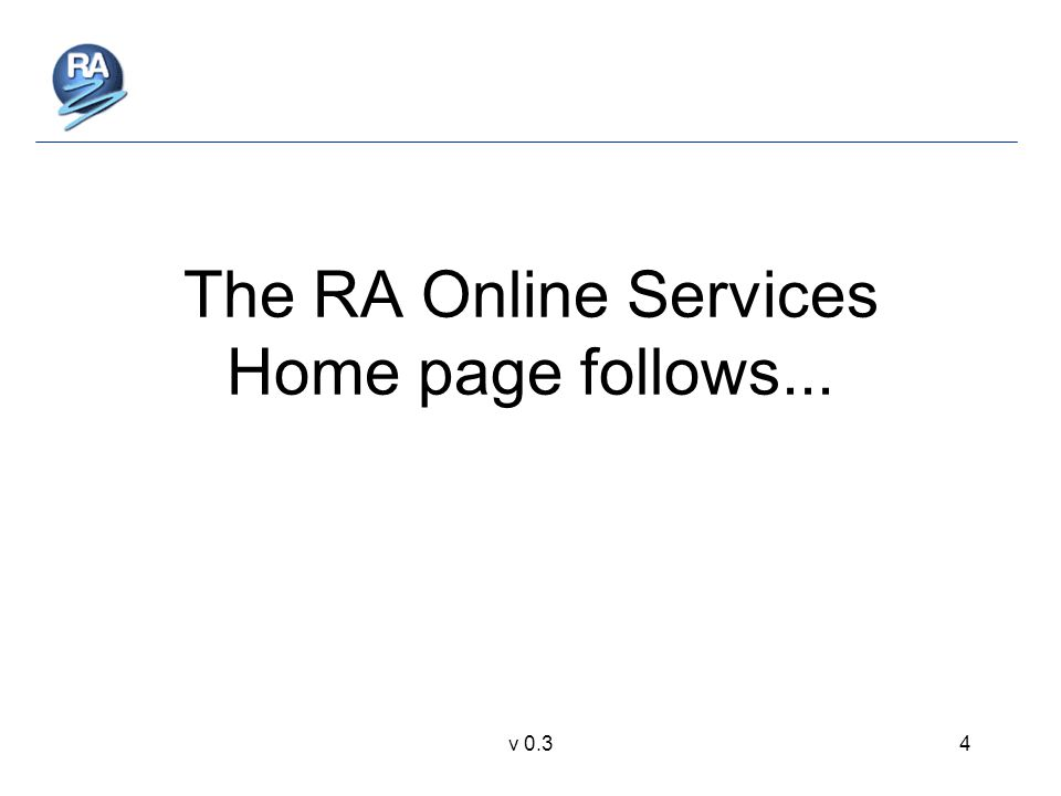 v 0.34 The RA Online Services Home page follows...