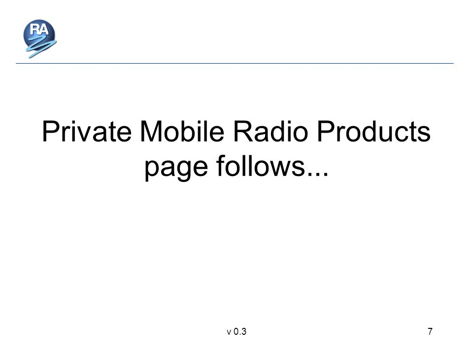 v 0.37 Private Mobile Radio Products page follows...