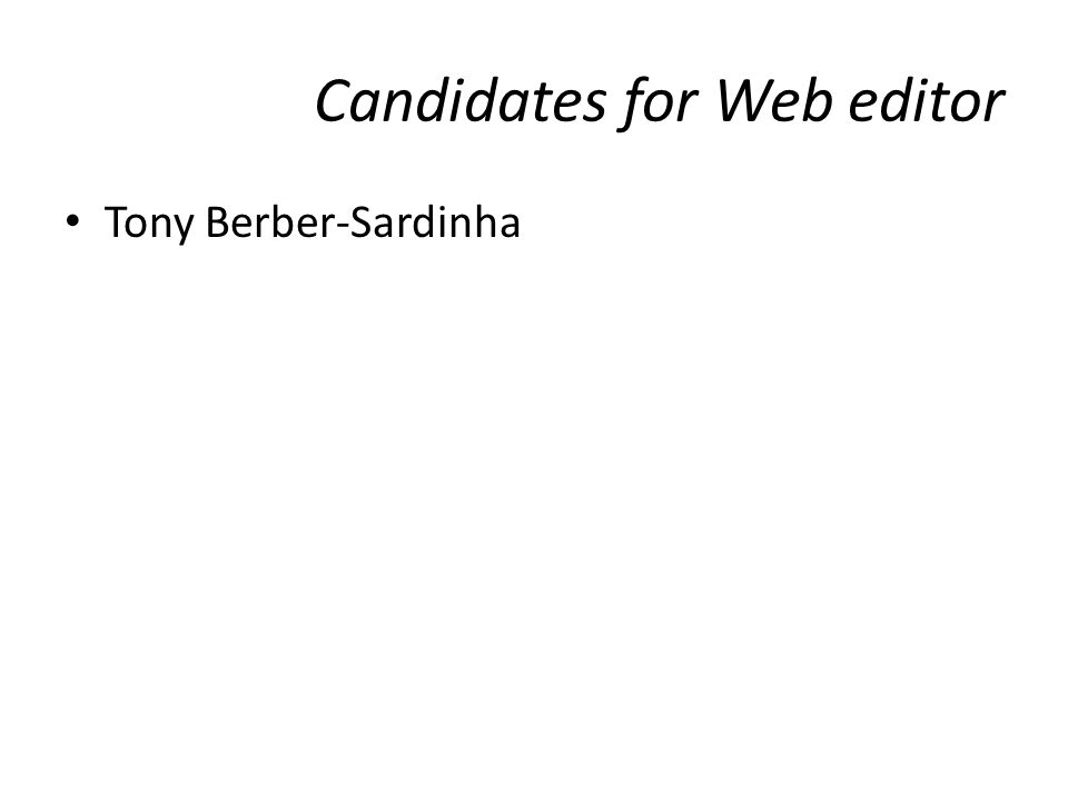 Candidates for Web editor Tony Berber-Sardinha