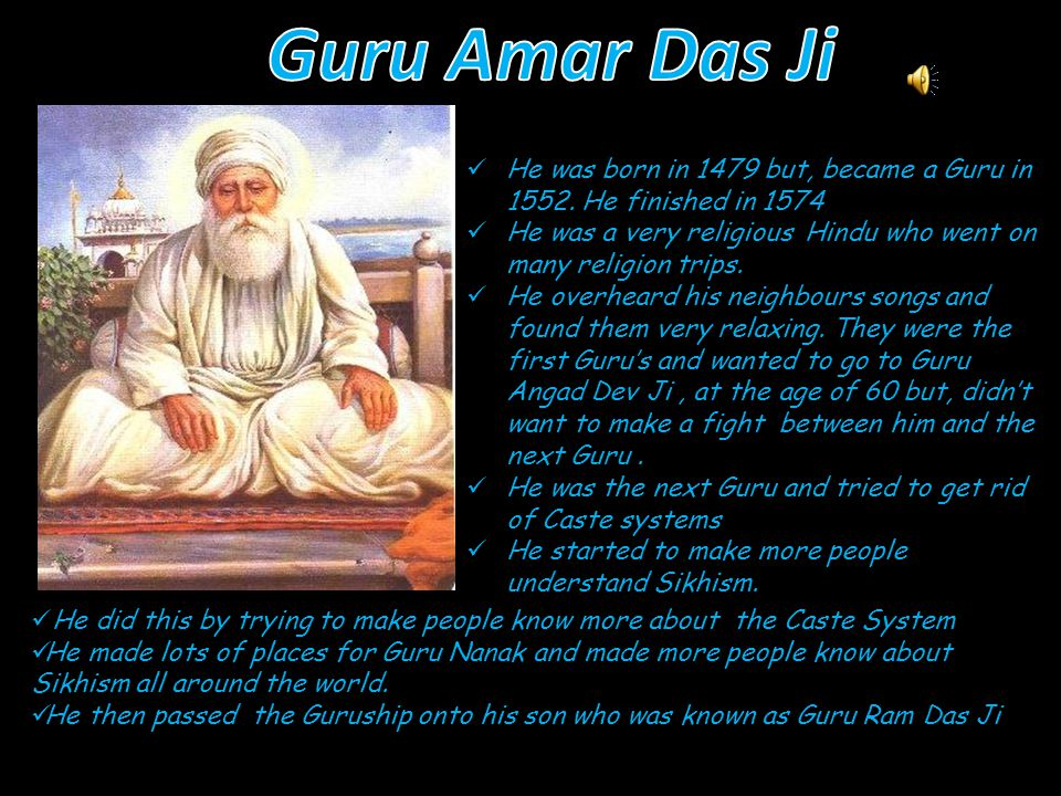 This Guru was around from 1539 to 1552 He was born a Hindu,and at a young age he started following Guru Nanak.