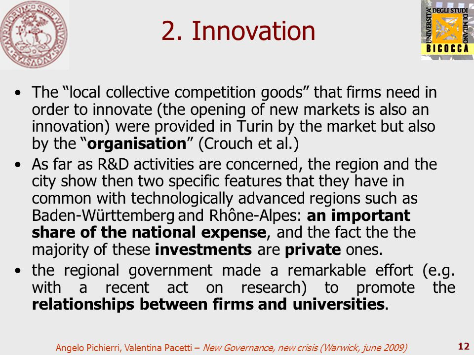 "Angelo Pichierri, Valentina Pacetti – New Governance, new crisis (Warwick, june 2009) 12 2. Innovation The ""local collective competition goods"" that f"