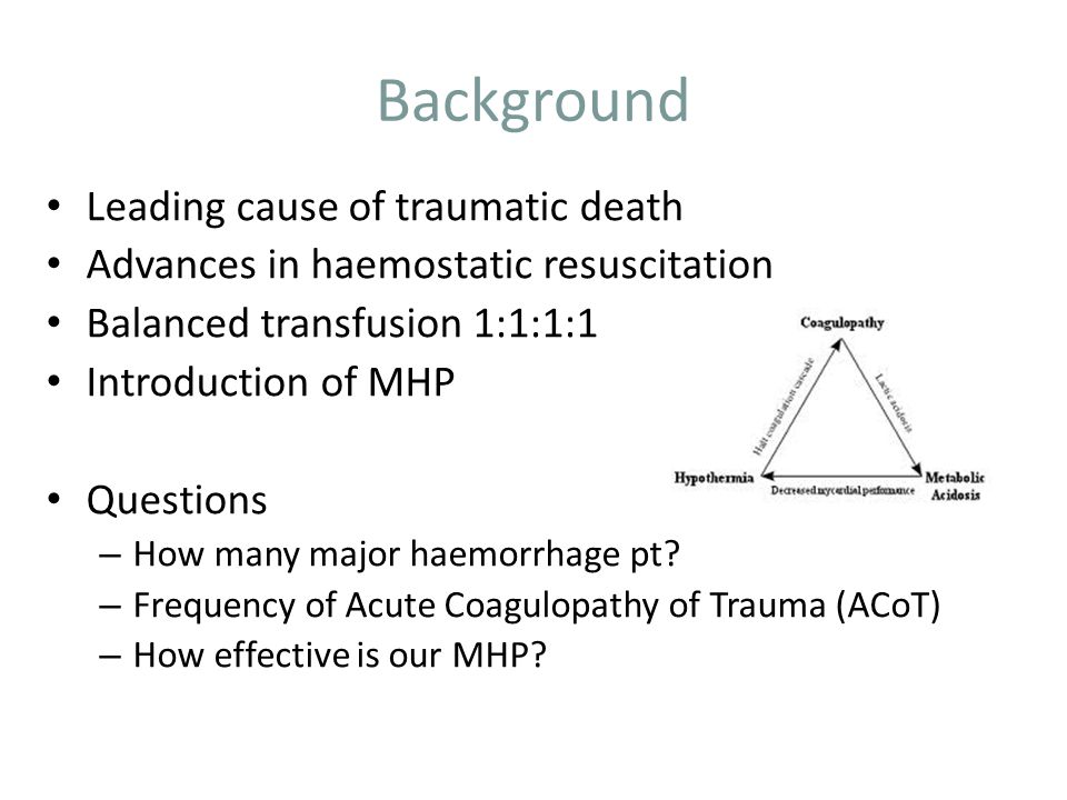 RVI Major Haemorrhage Policy Standardise blood product use Reduce logistical delay Prehospital initiation Pre-thawed FFP – avoid delay in receiving balanced transfusion