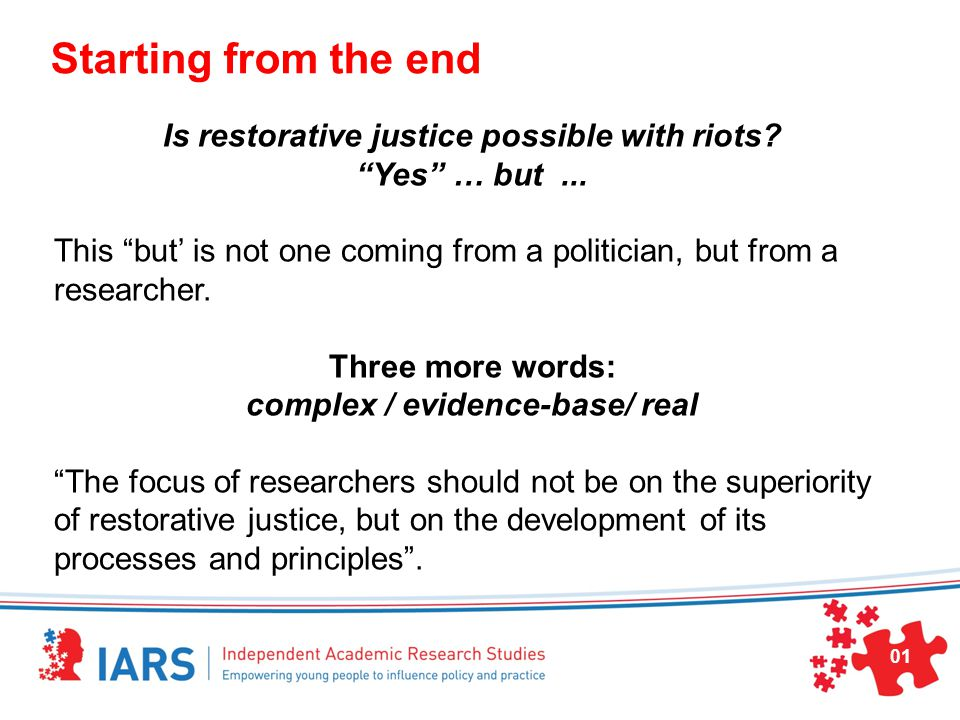 Starting from the end Is restorative justice possible with riots.