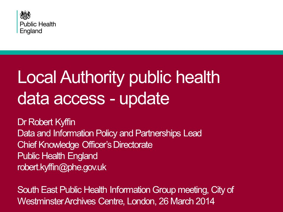 A recap on the current situation The Health and Social Care Act 2012 does not provide a legal basis for Local Authority public health (LAPH) to process personal confidential data (PCD) for health improvement and healthcare public health purposes There are other legal mechanisms, such as consent or Section 251, but these are not well-suited to supporting the routine, day-to-day delivery of a typical LAPH analytical service – local needs tend to be iterative and exploratory, so LAPH needs access to 'the data' The Act and the DH Information Strategy set out the national role of the reformed HSCIC as the focal point for information across the health and care sector (responsible for) collecting, holding securely, linking and making readily available the data it holds in safe, de-identified formats But the vision of the HSCIC as the primary source of linked, pseudonymised health and social care data sets not yet fully realised 2South East Public Health Information Group meeting, March 2014