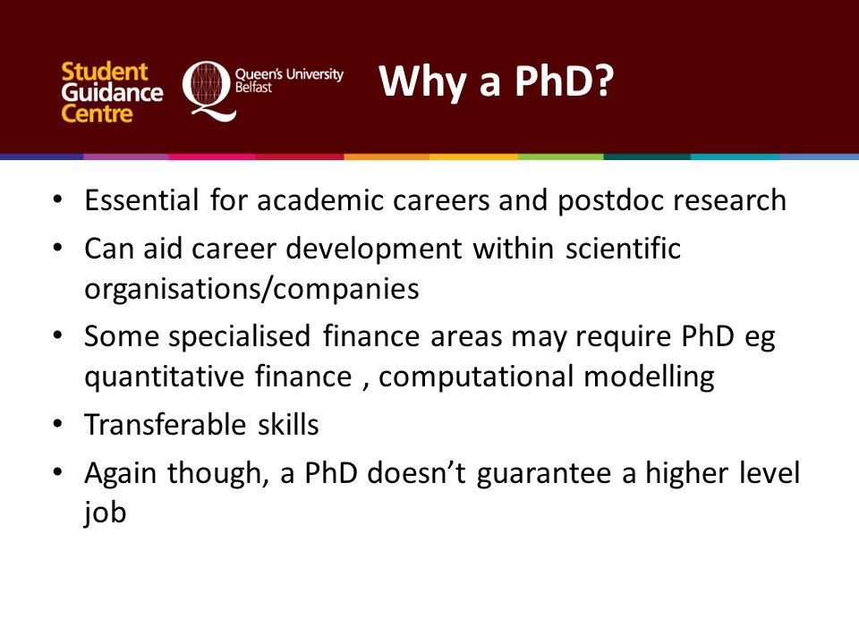 Why a PhD.