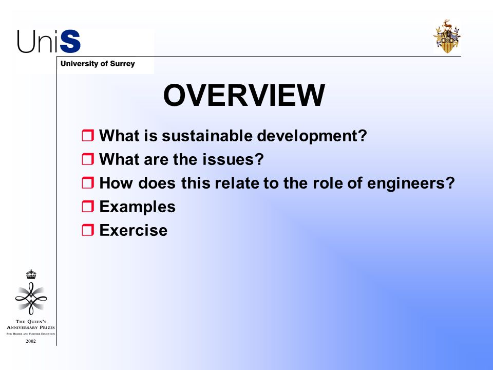 OVERVIEW  What is sustainable development.  What are the issues.